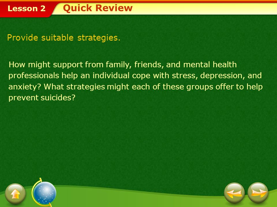 Lesson 2 A. To prevent suicide: Recognize the warning signs of suicide.