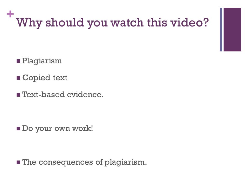 + Why should you watch this video. Plagiarism Copied text Text-based evidence.