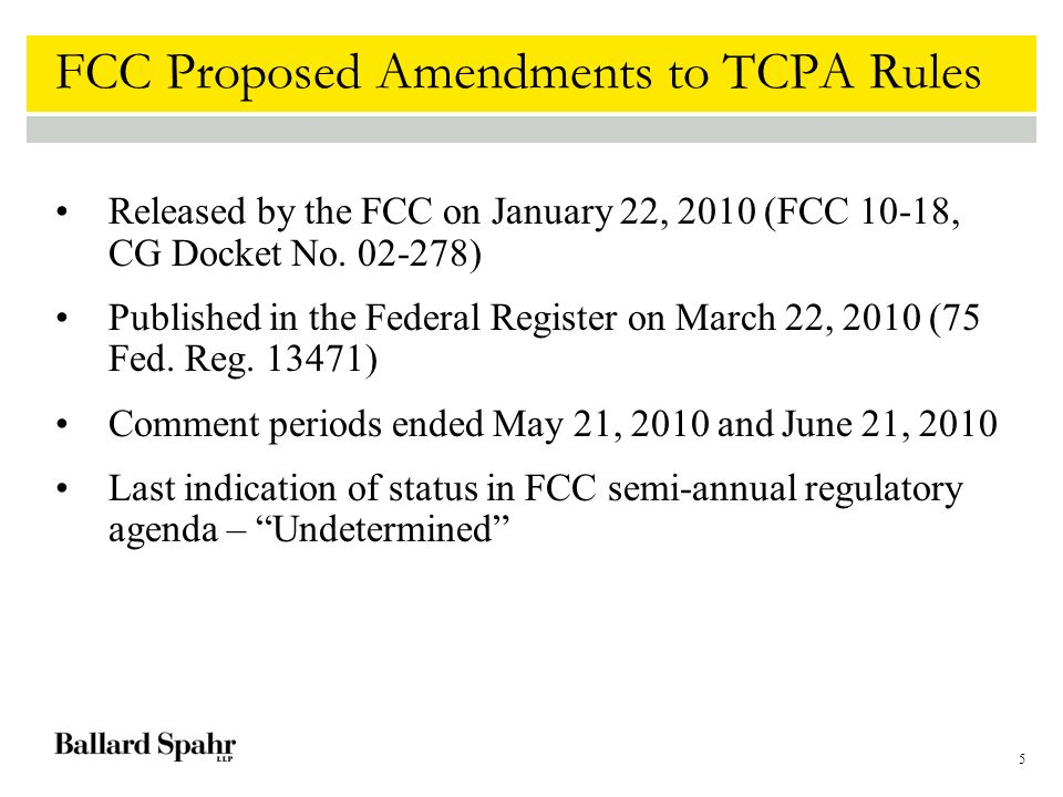 5 FCC Proposed Amendments to TCPA Rules Released by the FCC on January 22, 2010 (FCC 10-18, CG Docket No.