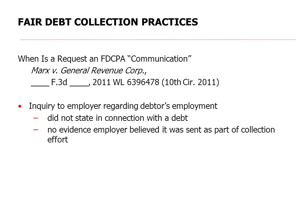 FAIR DEBT COLLECTION PRACTICES When Is a Request an FDCPA Communication Marx v.