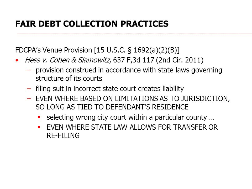 FAIR DEBT COLLECTION PRACTICES FDCPAs Venue Provision [15 U.S.C.