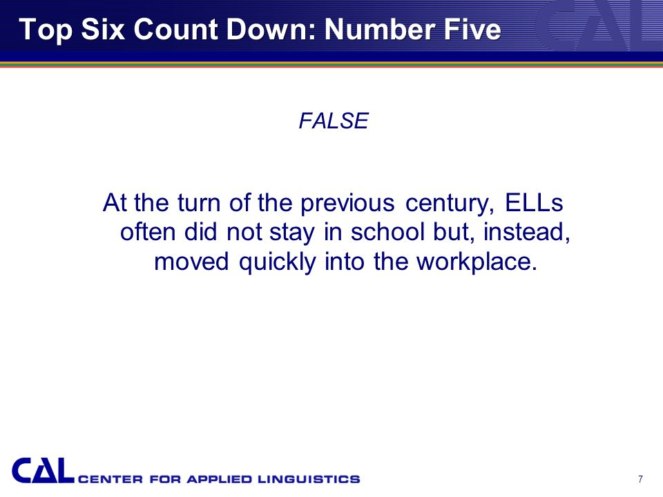 6 Top Six Count Down: Number Five True or False.