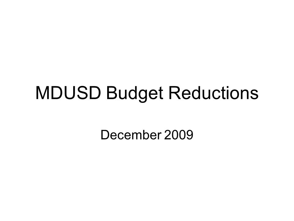 MDUSD Budget Reductions December 2009
