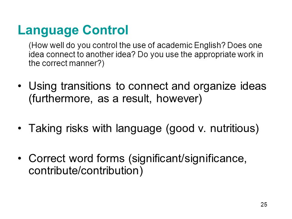 25 Language Control (How well do you control the use of academic English.