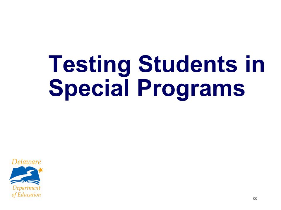 56 Testing Students in Special Programs