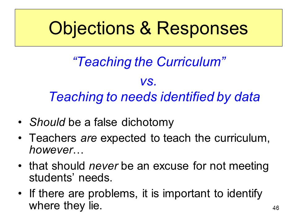 46 Teaching the Curriculum vs.