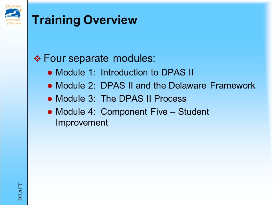 The Delaware Performance Appraisal System II for Teachers August 2013 Training Module 4 Component Five – Student Improvement