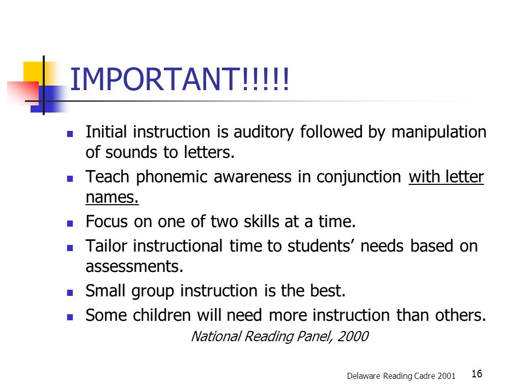 16 IMPORTANT!!!!. Initial instruction is auditory followed by manipulation of sounds to letters.