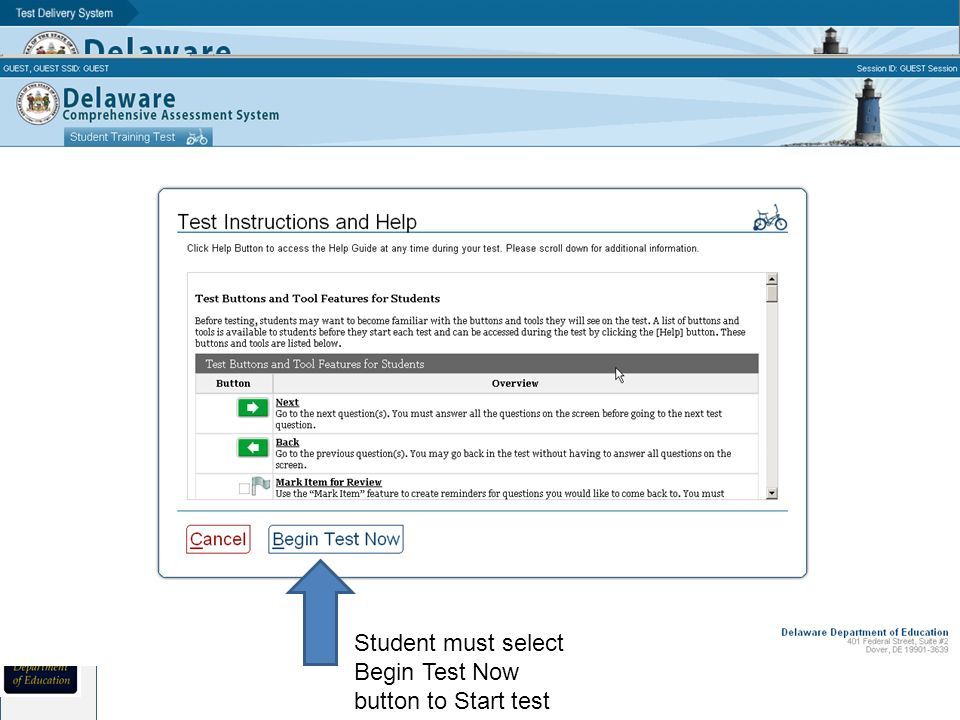 Student must select Begin Test Now button to Start test
