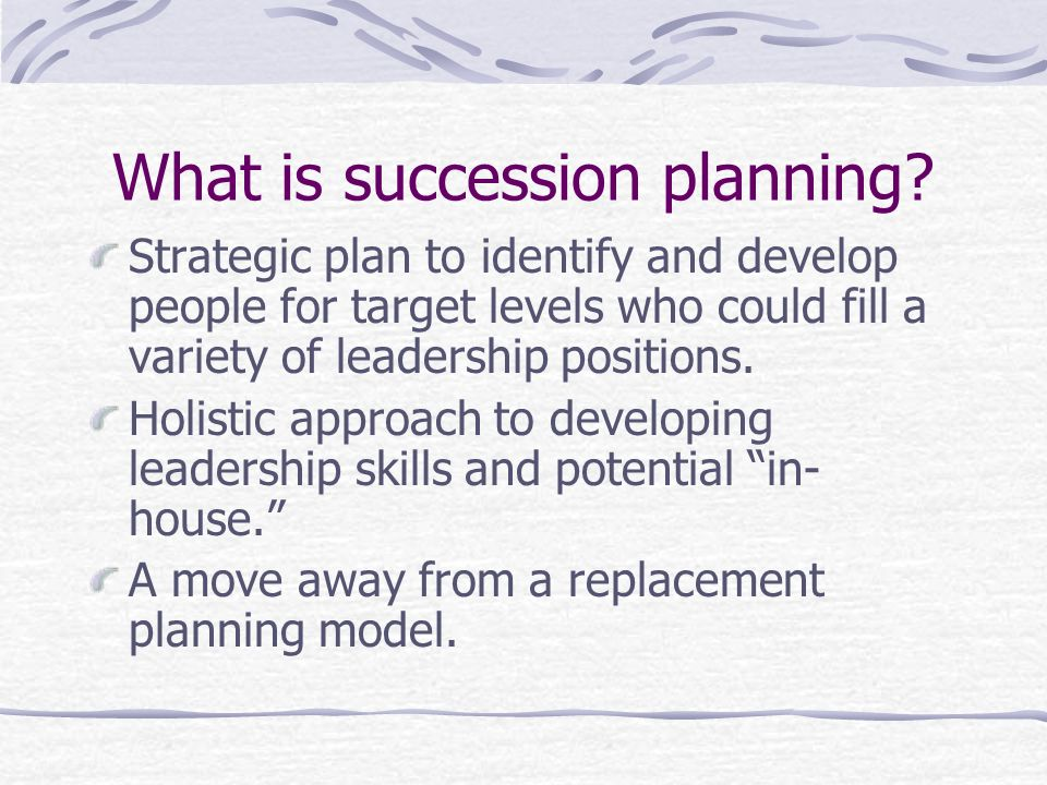 What is succession planning.