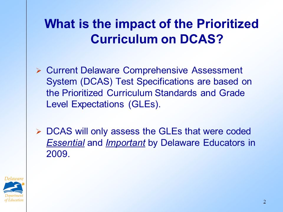What is the impact of the Prioritized Curriculum on DCAS.
