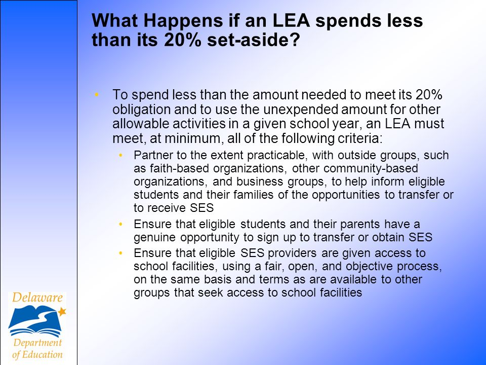 What Happens if an LEA spends less than its 20% set-aside.