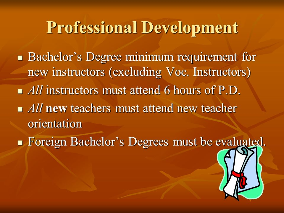 Professional Development Bachelors Degree minimum requirement for new instructors (excluding Voc.