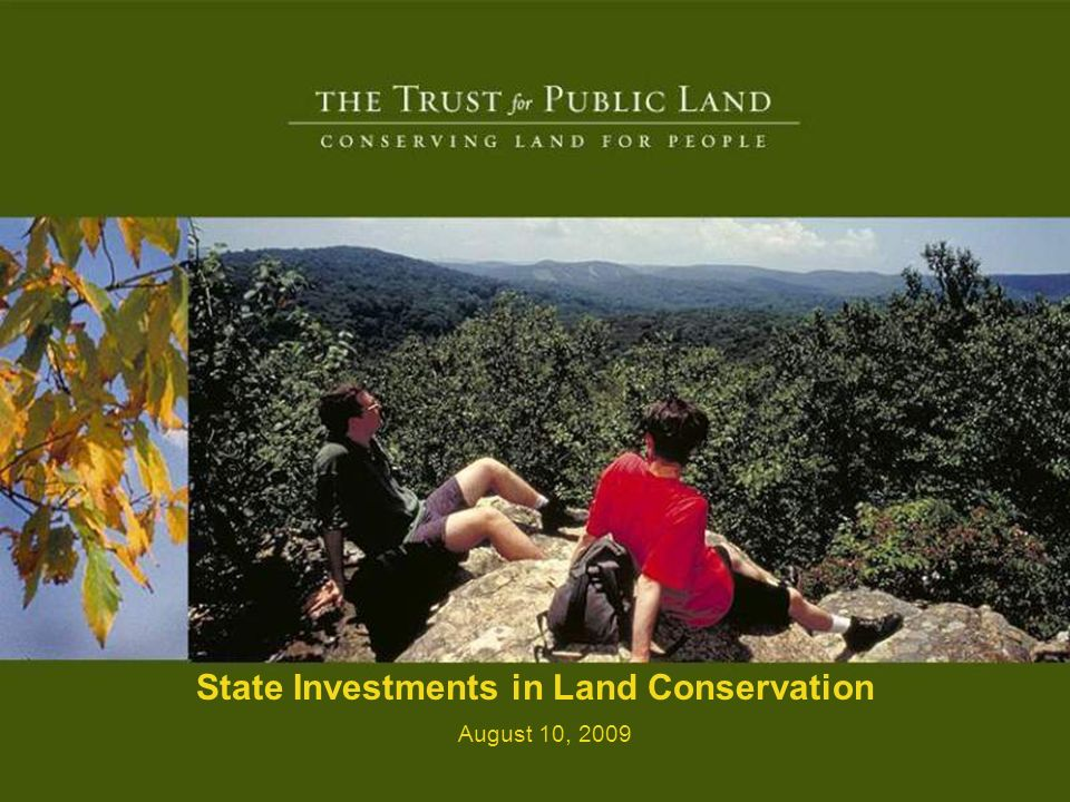 HR A 2 State Investments in Land Conservation August 10, 2009