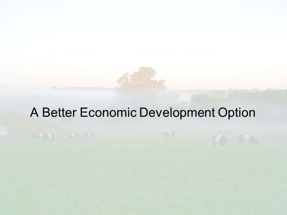 A Better Economic Development Option