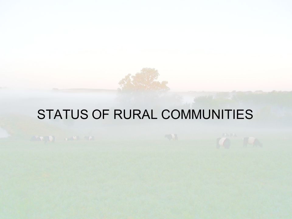 STATUS OF RURAL COMMUNITIES