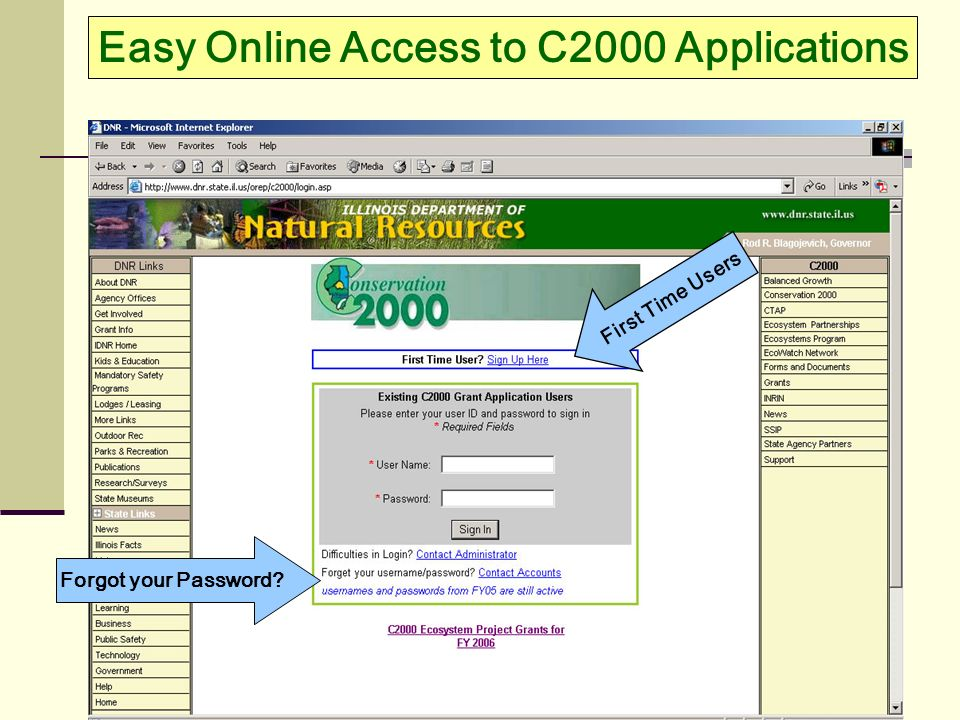 Easy Online Access to C2000 Applications First Time Users Forgot your Password