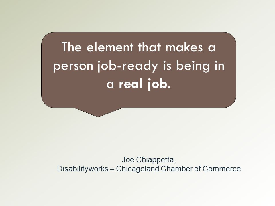 The element that makes a person job-ready is being in a real job.