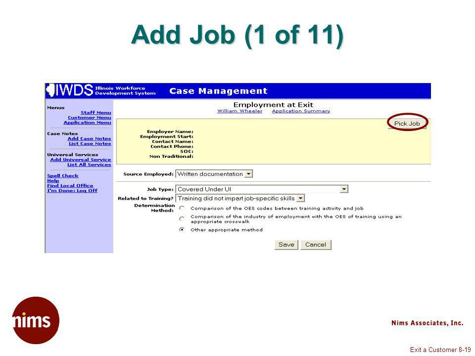 Exit a Customer 8-19 Add Job (1 of 11)