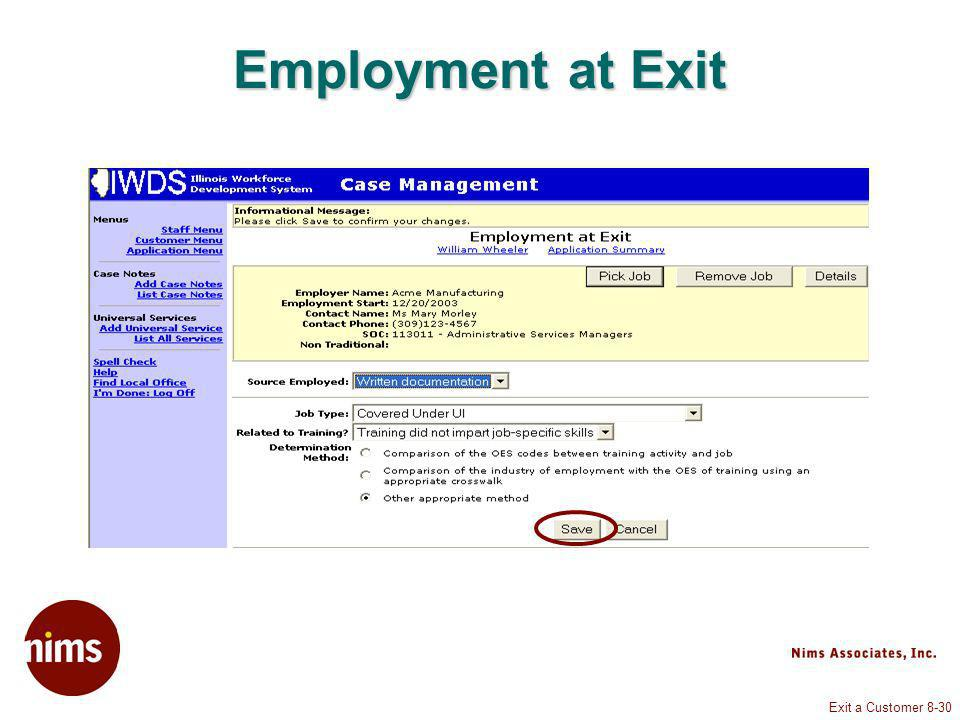 Exit a Customer 8-30 Employment at Exit