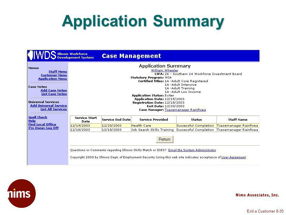 Exit a Customer 8-35 Application Summary