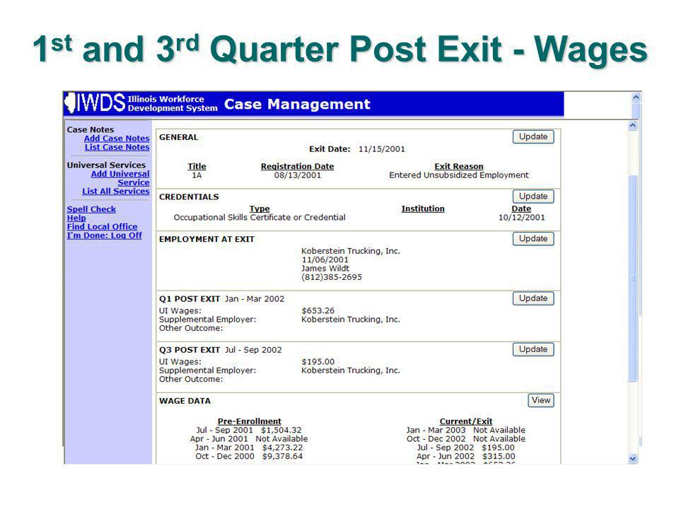 1 st and 3 rd Quarter Post Exit - Wages