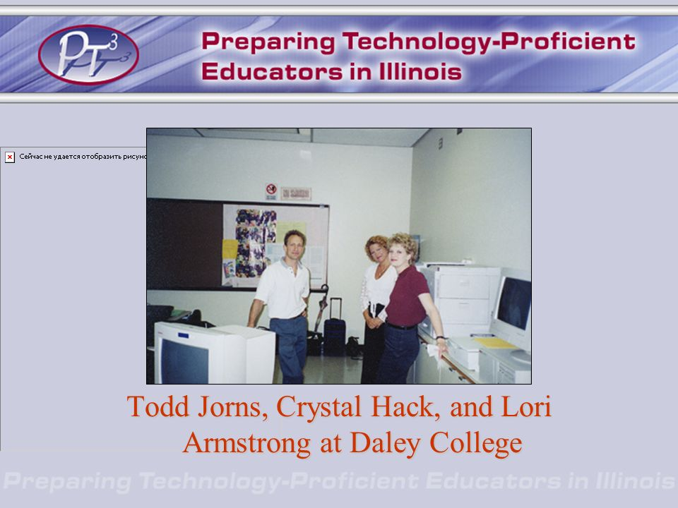 Todd Jorns, Crystal Hack, and Lori Armstrong at Daley College