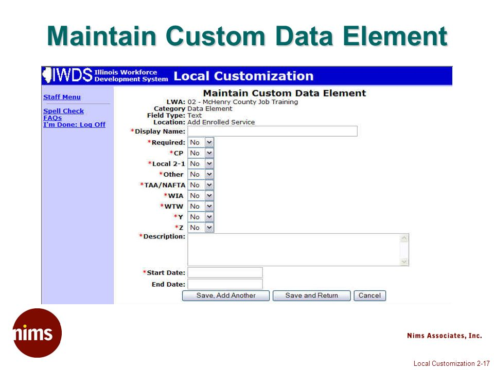 Local Customization 2-17 Maintain Custom Data Element