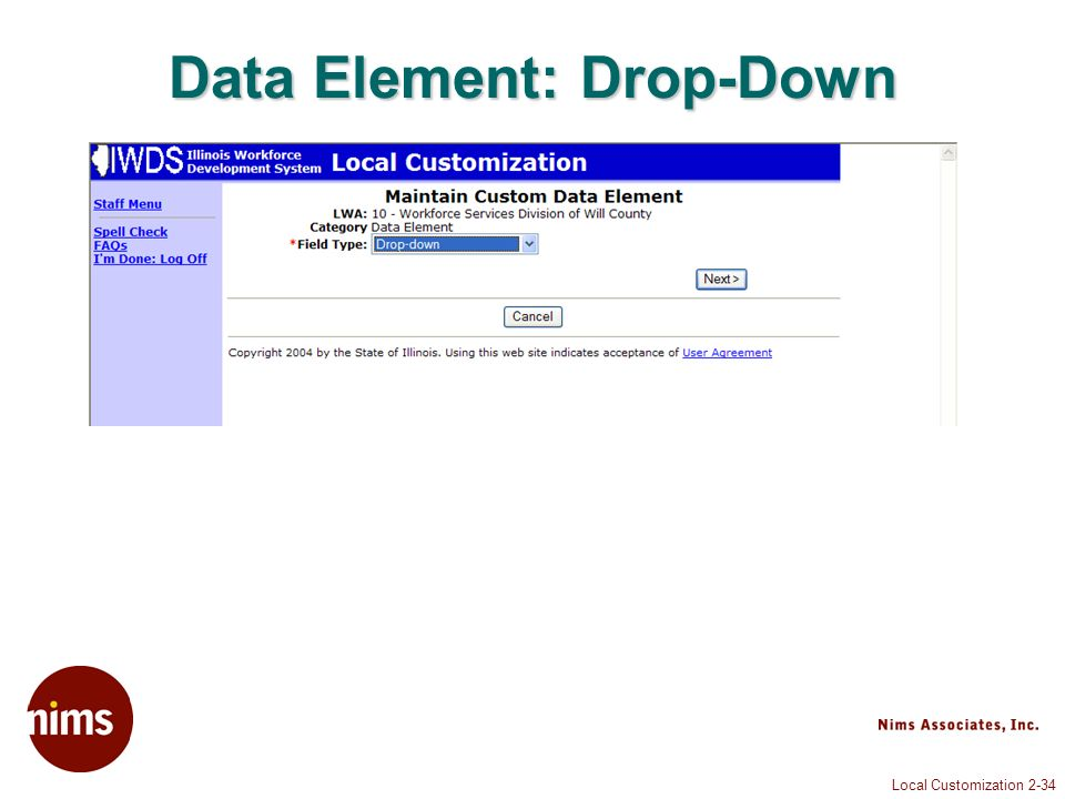 Local Customization 2-34 Data Element: Drop-Down