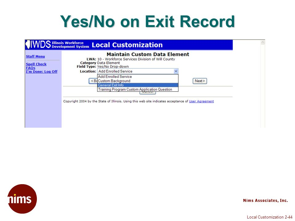 Local Customization 2-44 Yes/No on Exit Record