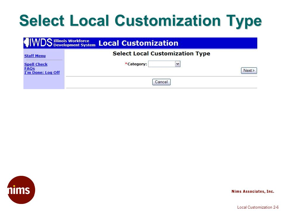 Local Customization 2-6 Select Local Customization Type