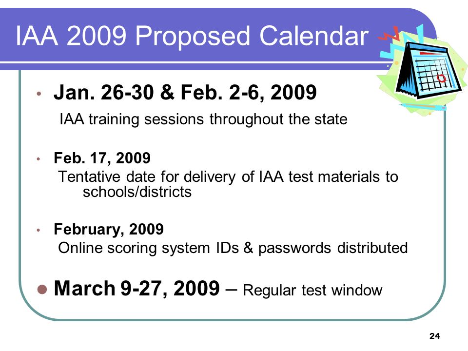 24 IAA 2009 Proposed Calendar Jan. 26-30 & Feb.