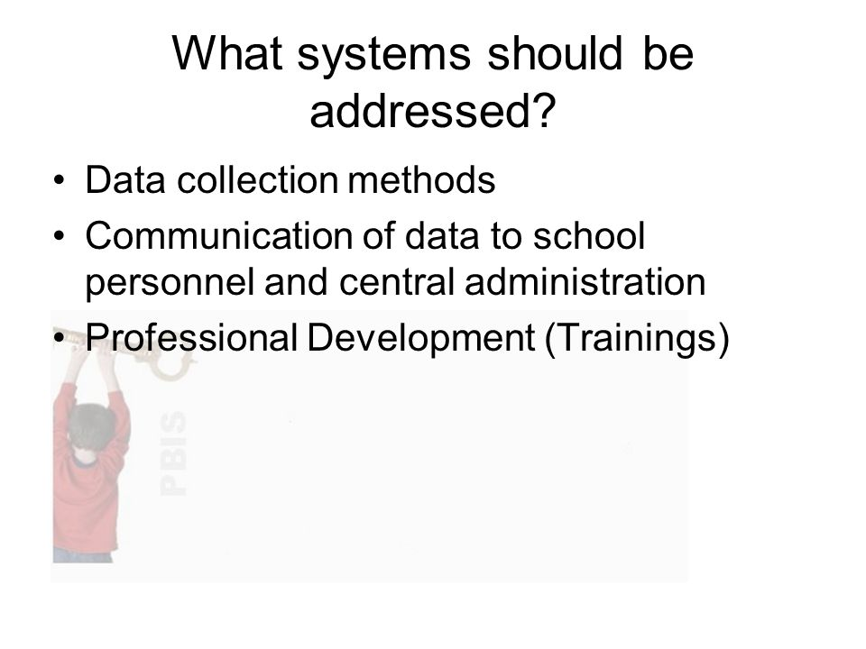 What systems should be addressed.