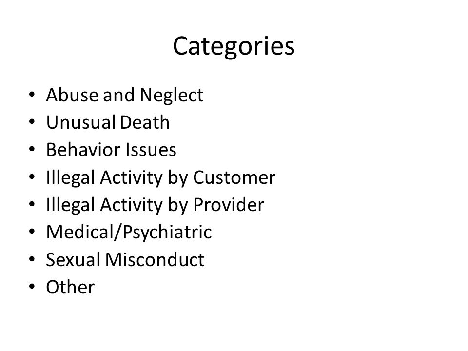 Categories and Incident Types When selecting one of the 8 broad categories, The counselor should choose an incident type and list that event as the first words in the narrative.