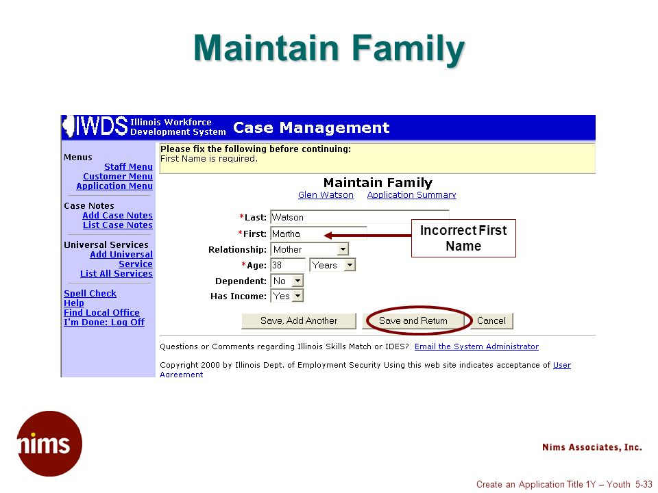 Create an Application Title 1Y – Youth 5-33 Maintain Family Incorrect First Name