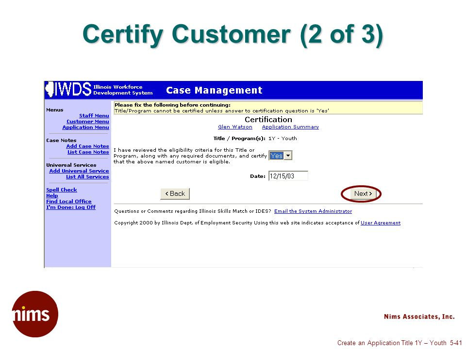 Create an Application Title 1Y – Youth 5-41 Certify Customer (2 of 3)