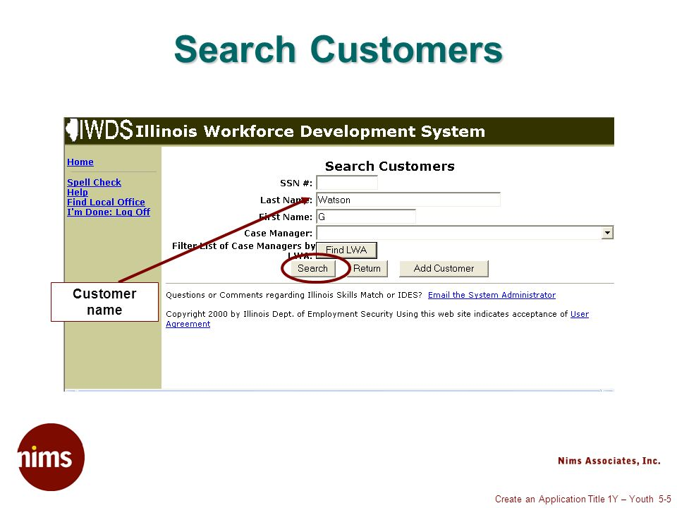 Create an Application Title 1Y – Youth 5-5 Search Customers Customer name