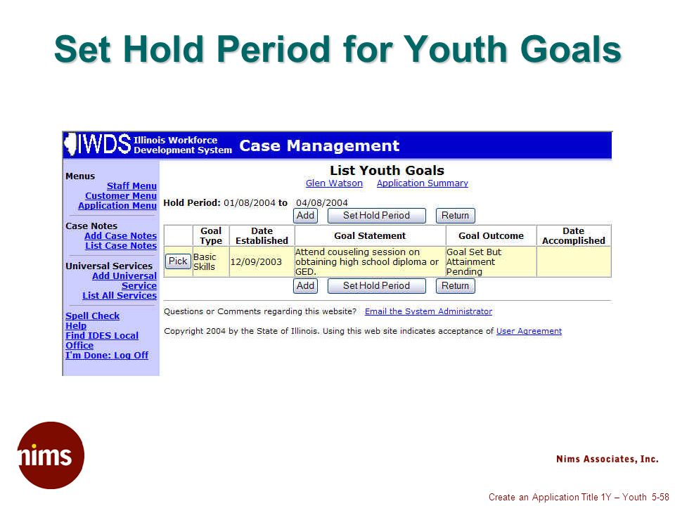 Create an Application Title 1Y – Youth 5-58 Set Hold Period for Youth Goals