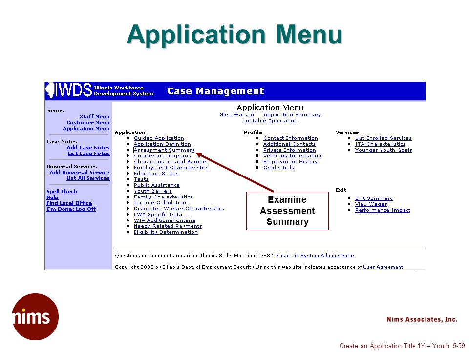 Create an Application Title 1Y – Youth 5-59 Application Menu Examine Assessment Summary