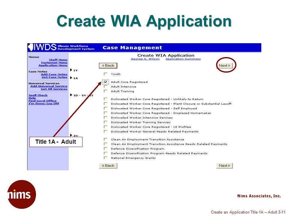 Create an Application Title 1A – Adult 3-11 Create WIA Application Title 1A - Adult