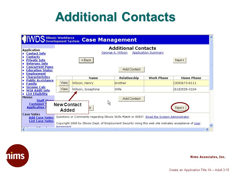 Create an Application Title 1A – Adult 3-15 Additional Contacts New Contact Added