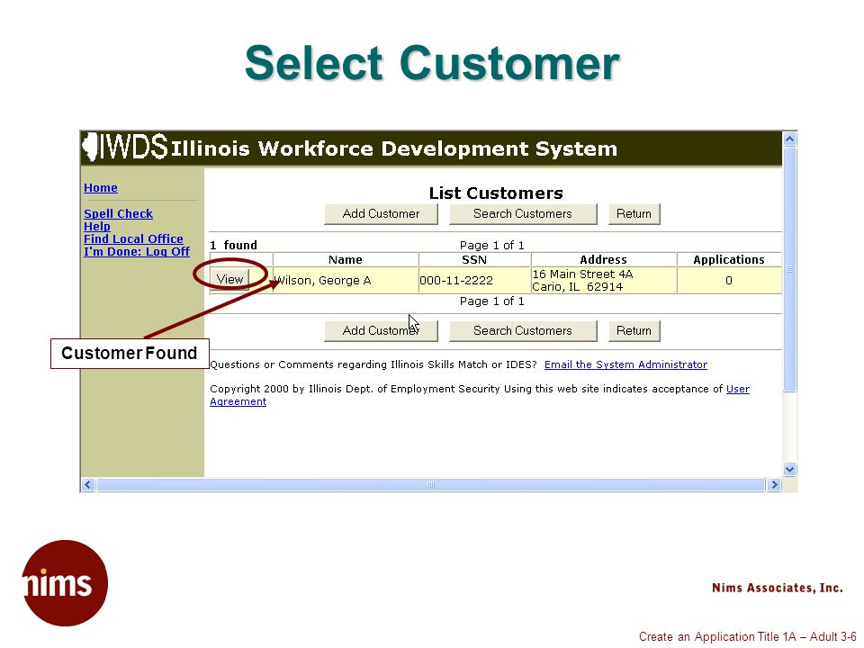 Create an Application Title 1A – Adult 3-6 Select Customer Customer Found