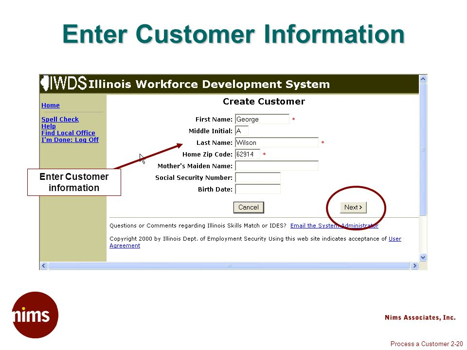 Process a Customer 2-20 Enter Customer Information Enter Customer information