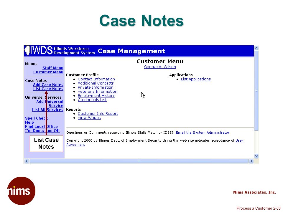 Process a Customer 2-38 Case Notes List Case Notes