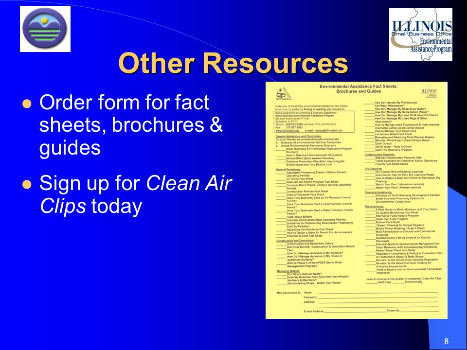 8 Other Resources Order form for fact sheets, brochures & guides Sign up for Clean Air Clips today
