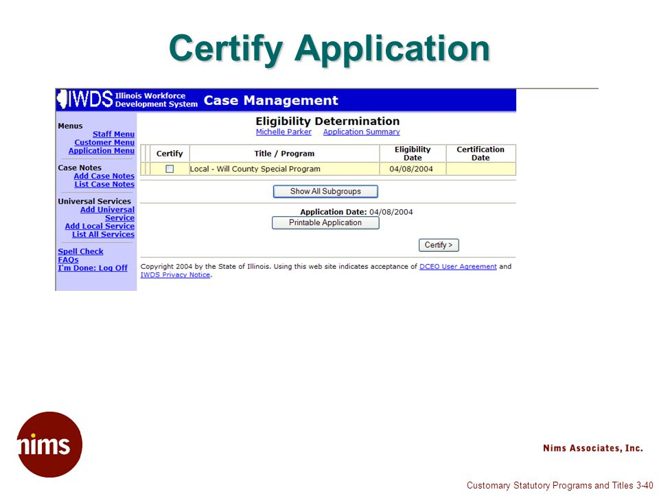Customary Statutory Programs and Titles 3-40 Certify Application