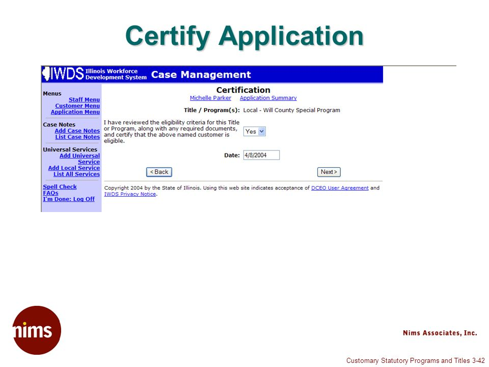 Customary Statutory Programs and Titles 3-42 Certify Application