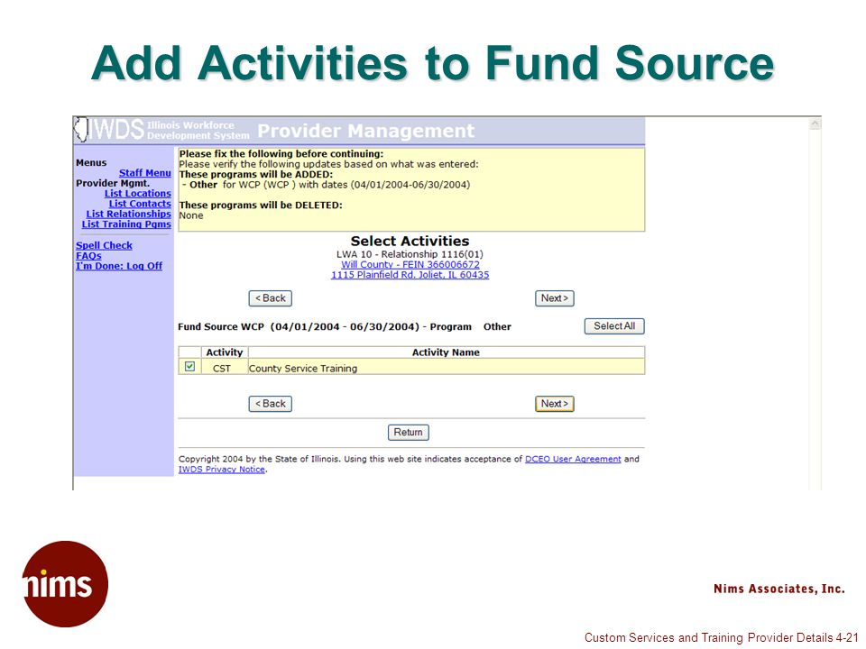 Custom Services and Training Provider Details 4-21 Add Activities to Fund Source