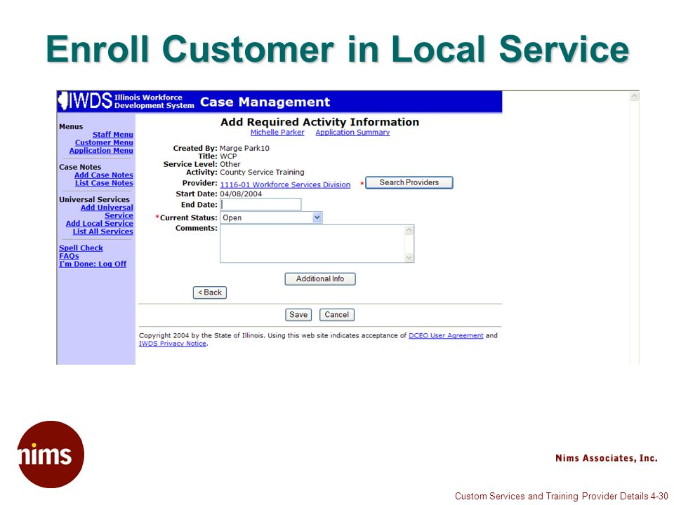 Custom Services and Training Provider Details 4-30 Enroll Customer in Local Service