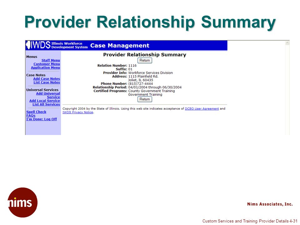 Custom Services and Training Provider Details 4-31 Provider Relationship Summary